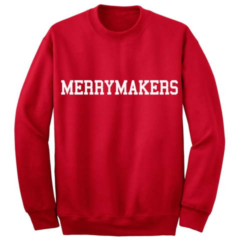 Get Merry with the Band of Merrymakers.